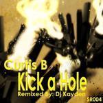 Kick A Hole (Remixes)