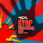 MASA - Stop Shooting For (Front Cover)