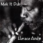 Mek It Dub (mixed by Godwin Logie)
