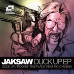 JAKSAW feat MC CYANIDE - Duck Up EP (Front Cover)