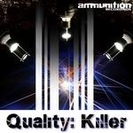 Quality: Killer EP