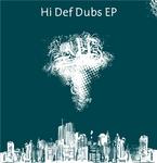 Hi Def Dubs EP