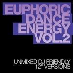 Euphoric Dance Energy Vol 2