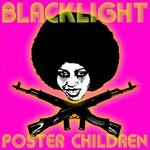 Blacklight Poster Children
