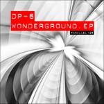 DP 6 - Wonderground EP (Front Cover)