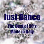 Just Dance: The Best Of 90's Made In Italy