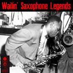 Wailin' Saxophone Legends
