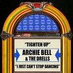 BELL, Archie & THE DRELLS - Tighten Up (Front Cover)
