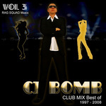 CJ Bomb Club Mix Best Of 1997-2008 Vol 3