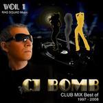 CJ Bomb Club Mix Best Of 1997-2008 Vol 1