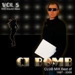 CJ Bomb Club Mix Best Of 1997-2008 Vol 5