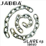 JABBA - Slave (Front Cover)