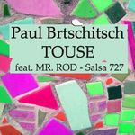 BRTSCHITSCH, Paul/MR ROD - Touse (Front Cover)