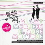 SLEAXY McQUEEN feat ANNE MONTONE - She Was Totally My Disco Muse EP (Front Cover)