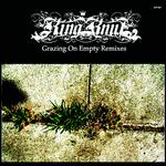 Grazing On Empty Remixes