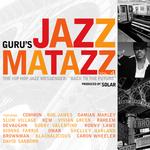 Jazzmatazz Vol 4: The Hip Hop Jazz Messenger - Back To The Future