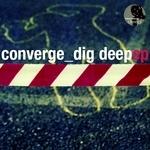 Dig Deep EP