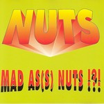 Mad As(s) Nuts !?!