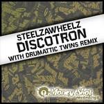 STEELZAWHEELZ - Discotron (Front Cover)