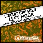 Circuit Breaker: Left Hook