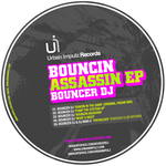 BOUNCER DJ/DJ MAR C - Bouncin Assassin EP (Front Cover)