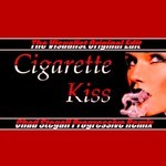 Cigarette Kiss