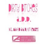 Dirty Bitches