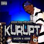 SNOOP DOGG presentz KURUPT - Bacon & Eggs (Front Cover)