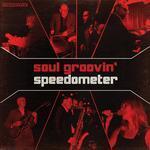 Soul Groovin - Speedometer Live