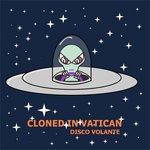 CLONED IN VATICAN - Disco Volante (Back Cover)