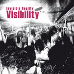 INVISIBLE REALITY - Visibility (Front Cover)