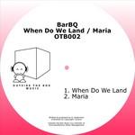 When Do We Land EP