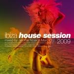 Ibiza House Session 2009