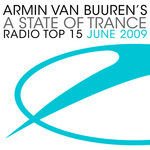 A State Of Trance Radio Top 15 - June 2009
