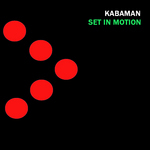 KABAMAN - Set In Motion (Front Cover)