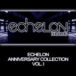 Echelon Anniversary Collection: Vol I