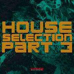 House Selection: Vol 3