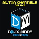 Milton Channels Deluxe