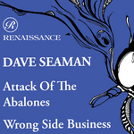 Attack Of The Abalones/Wrong Side Business