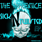 Sick & Twisted EP