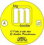 Big M Bootie Vol 6