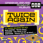 Twice Again Riddim