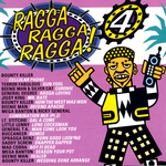 Ragga Ragga Ragga 4