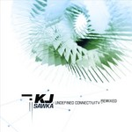 KJ SAWKA - Undefined Connectivity (remixed) (Front Cover)