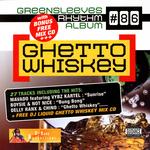 Ghetto Whiskey