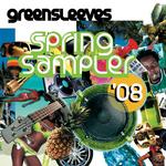 Greensleeves Spring Sampler 2008