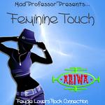 Mad Professor Presents: Feminine Touch