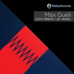 GUEIL, Max - Don't Break (Front Cover)