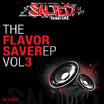 The Flavor Saver EP Vol 3