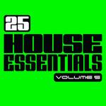 25 House Essentials: Vol 5